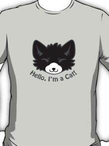 Hello, I'm a Cat! T-Shirt