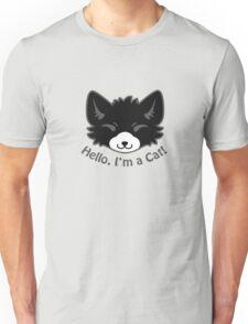 Hello, I'm a Cat! Unisex T-Shirt