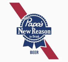 Papas New Reason to Drink Beer Kids Tee