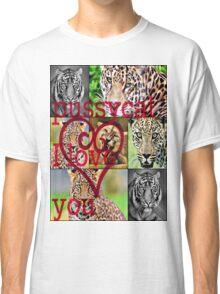 pussycat I love you Classic T-Shirt