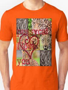pussycat I love you T-Shirt
