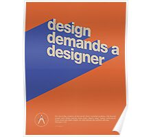 Design Demands a Designer Poster