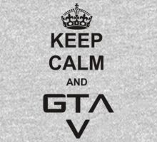 Keep Calm and GTA V by BrotherDeus