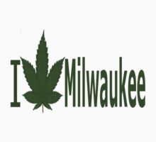 0109 I Love Milwaukee by Ganjastan