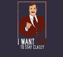 I want you to stay Classy Unisex T-Shirt