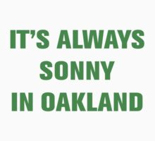 It's always Sonny in Oakland by Good Sense