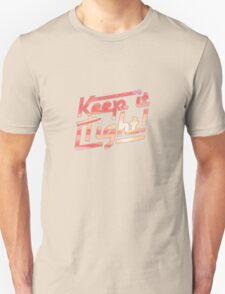 Keep it Tight! T-Shirt