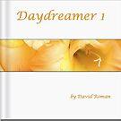 Day Dreamer 1 by DavidROMAN