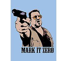 The Big Lebowski Mark It Zero Color Tshirt Photographic Print