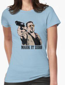 The Big Lebowski Mark It Zero Color Tshirt Womens Fitted T-Shirt