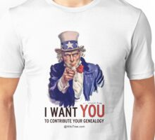 I Want YOU to Contribute your Genealogy ... @wikitree.com Unisex T-Shirt