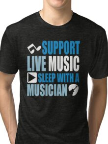 Support live music sleep with a musician Tri-blend T-Shirt