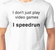 Speedrunning Shirt Unisex T-Shirt
