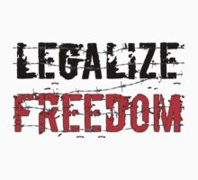 Legalize Freedom 3 T-Shirt