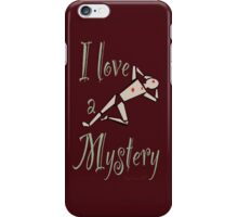 I Love a Mystery Red iPhone Case/Skin