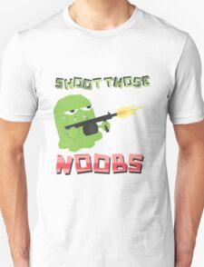 Shmellyorc Shoot Those Noobs Unisex T-Shirt