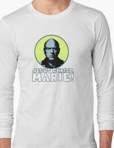 Jesus Christ, Marie! T-Shirt