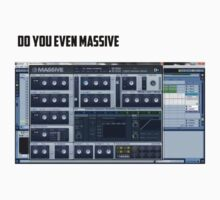 Do you even massive? by dropdatbass