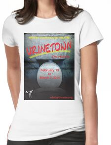 Urinetown The Musical Womens Fitted T-Shirt