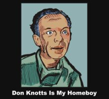 Don Knotts Is My Homeboy by Alsvisions