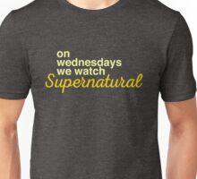 On wednesdays we watch Supernatural Unisex T-Shirt