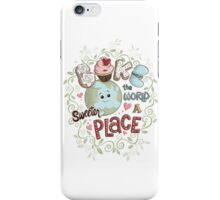 Bake the World a Sweeter Place iPhone Case/Skin