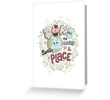 Bake the World a Sweeter Place Greeting Card