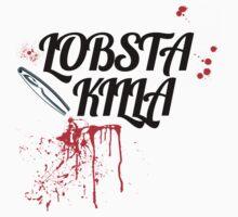 Lobsta Killa  BK by rhodeislandfavs