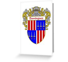 Domínguez Coat of Arms/Family Crest Greeting Card