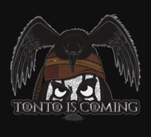 Tonto Is Coming Kids Clothes