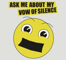Vow of silence by MegaLawlz