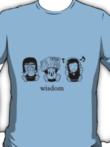 True Wisdom T-Shirt