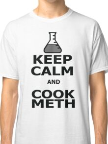 Keep Calm and Cook Meth Classic T-Shirt