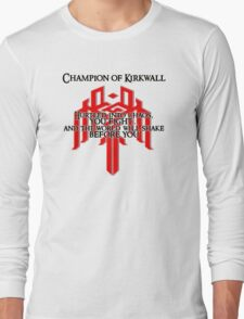 Champion of Kirkwall Long Sleeve T-Shirt