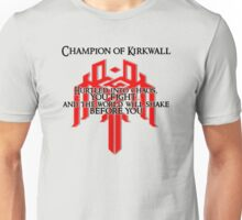Champion of Kirkwall T-Shirt