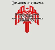 Champion of Kirkwall Unisex T-Shirt
