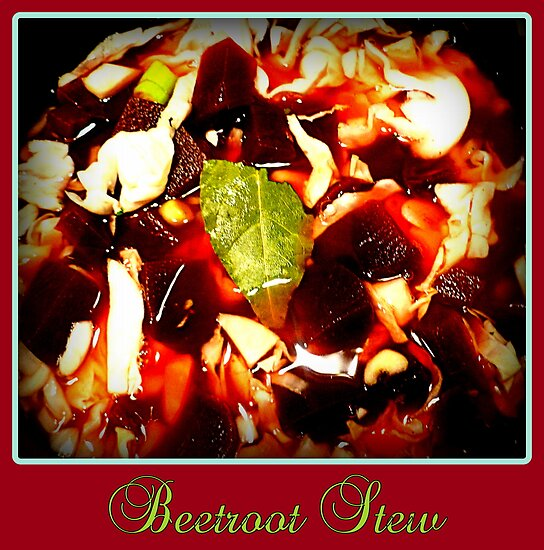 Beetroot Stew by ©The Creative  Minds