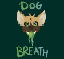 Dog Breath by DeviousDevisal