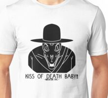 KISS OF DEATH BABY! Unisex T-Shirt