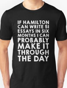 If Hamilton can do it, I can (white font) T-Shirt