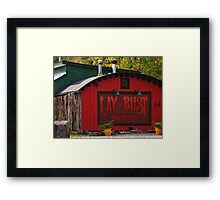 Lay or Bust Framed Print