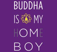 Buddha is my h(OM)eboy by woahitsjulez