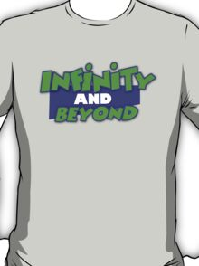 Infinity and Beyond T-Shirt