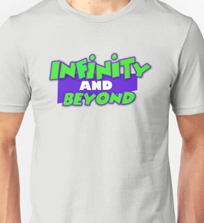Infinity and Beyond Unisex T-Shirt