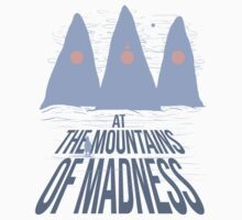 At the Mountains of Madness by ArcusVivit