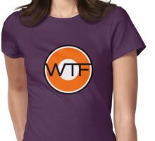 WTF road sign Womens Fitted T-Shirt