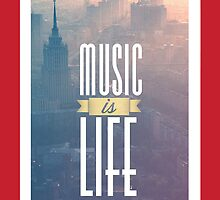 Music Is Life by LemonScheme