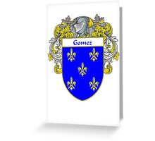 Gomez Coat of Arms/Family Crest Greeting Card