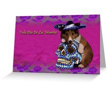 Feliz Dia De Los Muertos Happy Day Of The Dead Sheltie Puppy Greeting Card