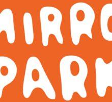 Radio Mirror Park Sticker
